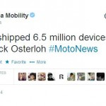 Motorola has sold 6.5  million devices worldwide in Q1 2014