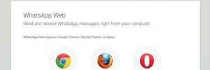 WhatsApp web now supports Firefox and Opera