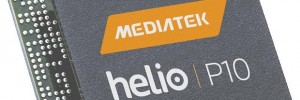 MediaTek Helio P10 64-bit octa core processor launched