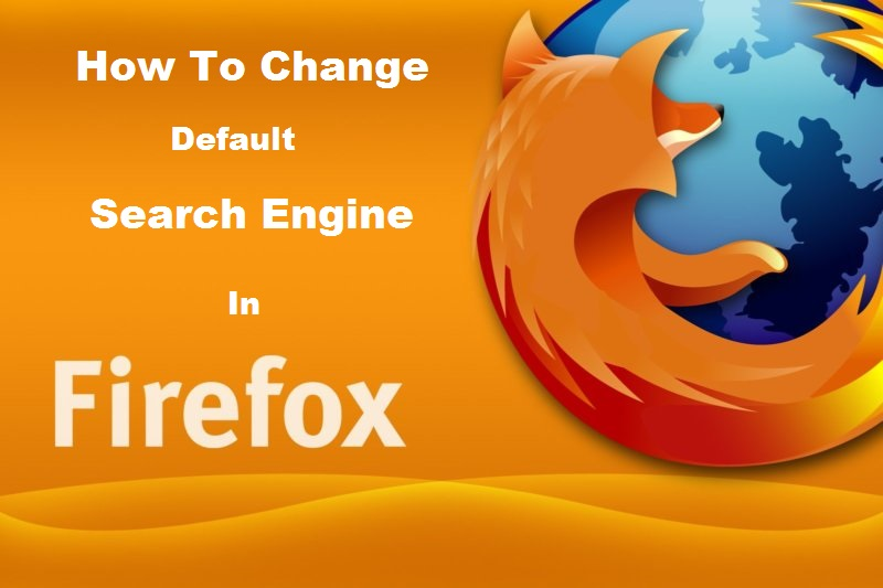 How to change default search engine in Firefox browser [Android guide]