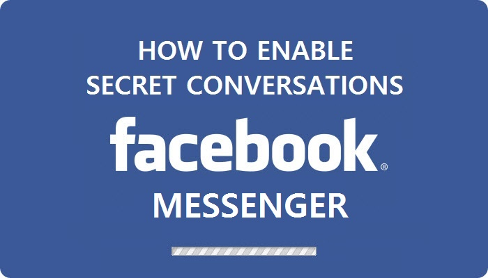 fb messenger secret conversation