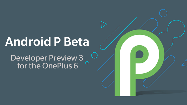oneplus-6-android-p-beta-dp-3